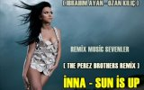 inna - sun is up the perez brothers remix