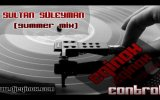 dj eqinox - sultan suleyman summer mix