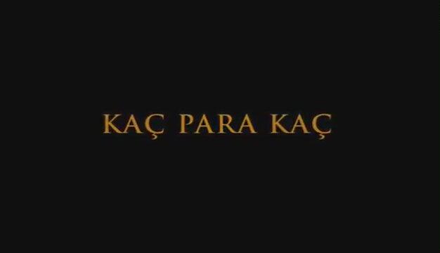 KAÇ PARA KAÇ (1999)