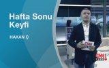 Mithat Kadıoğlu, Tanay Sıdkı Uyar ve Serra Yılmaz Hafta Sonu Keyfi'nde