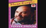 Musa Eroğlu - Nedendir