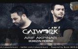 Catwork Remix Engineers Ft. Arif Akpınar - Ikimizin Yerine (2014)