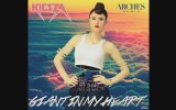 Kiesza - Giant In My Heart (Arches Remix)