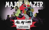 Major Lazer & Ariana Grande - All My Love Remix 2015