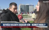 Beyoğlu Belediye Başkanı Kim Hizmeti Nasıl