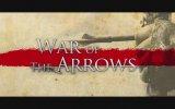 War of the Arrows fragman