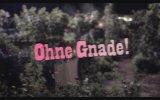 Ohne Gnade (2013) Fragman