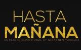 Hasta Manana (2013) fragmanı